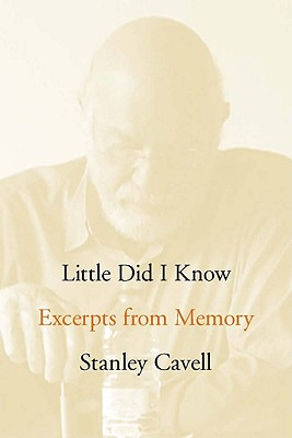 Little Did I Know By Cavell, Stanley