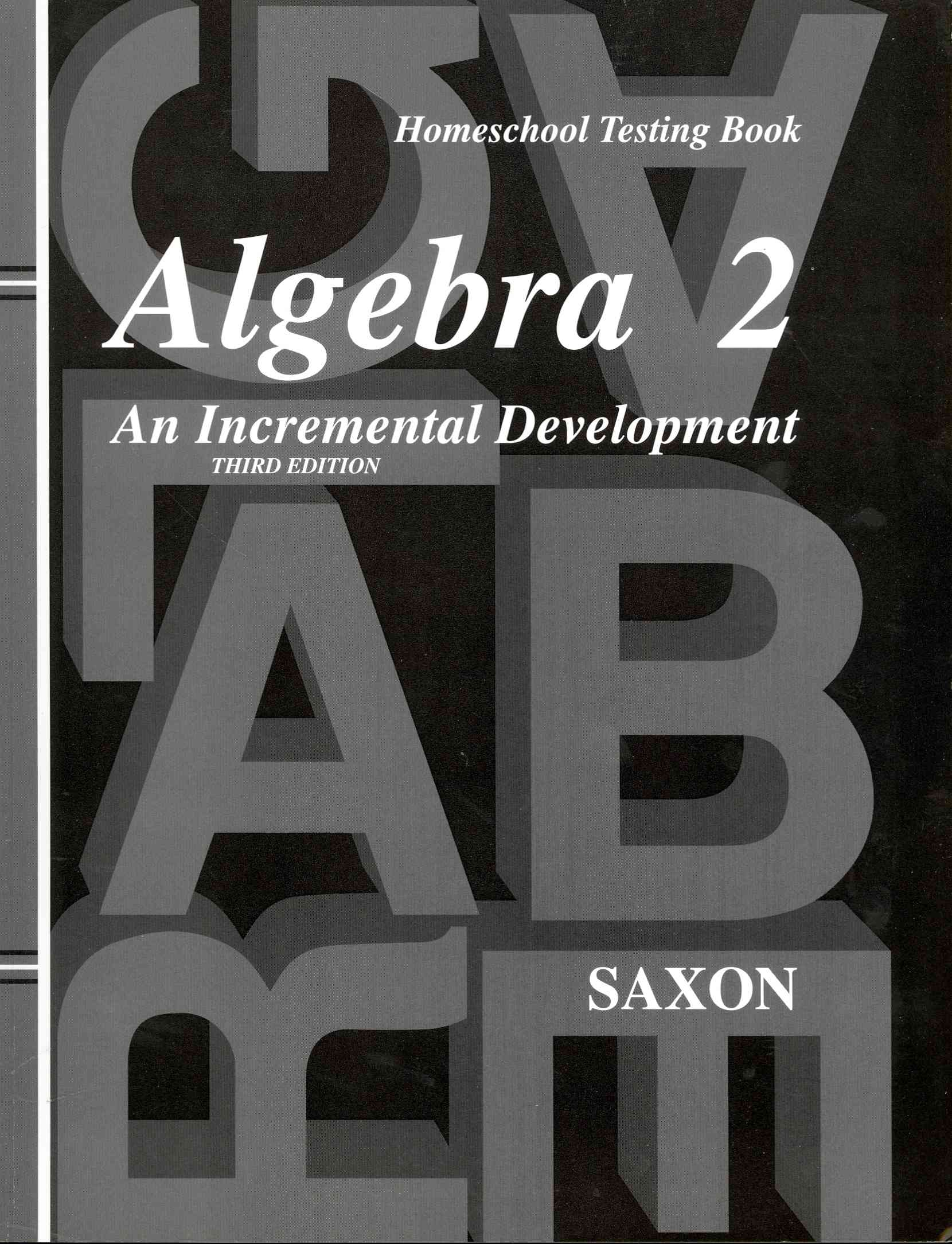 Algebra 2 By Saxon Publications